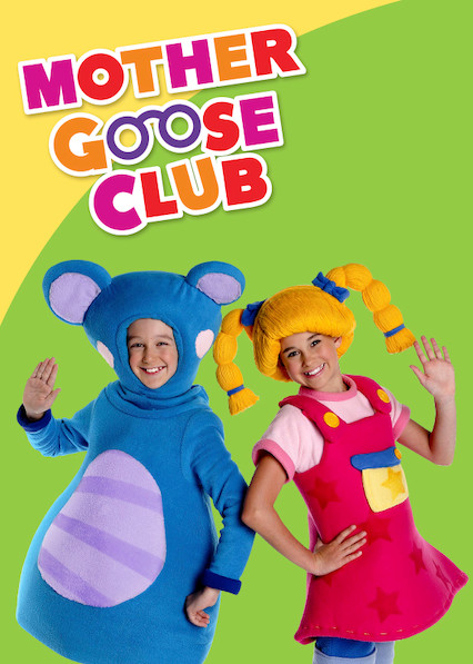 Mother Goose Club - Where to Watch and Stream - TV Guide