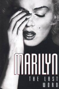 Marilyn: The Last Word