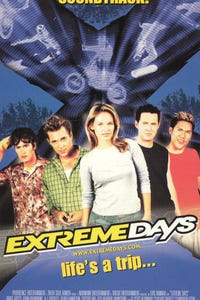 Extreme Days as Will Davidson