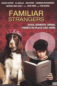 Familiar Strangers as Dottie