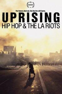 Uprising: Hip Hop & the L.A. Riots