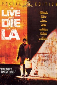 To Live and Die in L.A. as Eric Masters