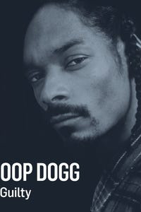 Snoop Dogg: Not Guilty