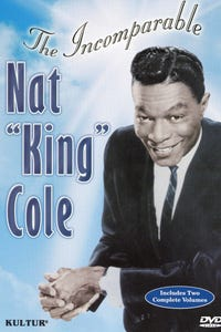 """The Incomparable Nat """"King"""" Cole"""
