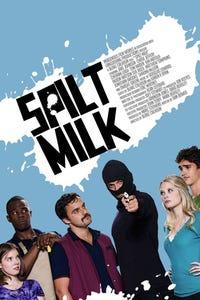 Spilt Milk as Todd