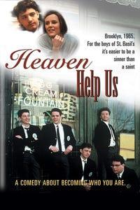 Heaven Help Us as 1st Man