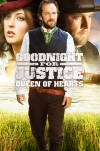 Goodnight for Justice: Queen of Hearts as John Goodnight