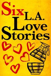 Six L.A. Love Stories as Alan Mackey
