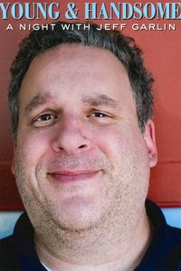 Jeff Garlin: Young and Handsome