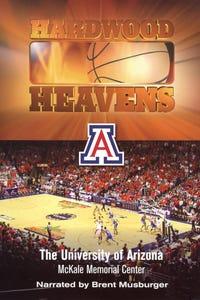 Hardwood Heavens: The University of Arizona - McKale Memorial Center as Narrator
