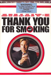 Thank You for Smoking as Nick Naylor