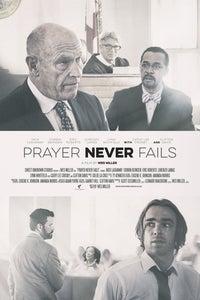 Prayer Never Fails as Joseph T. Harrington