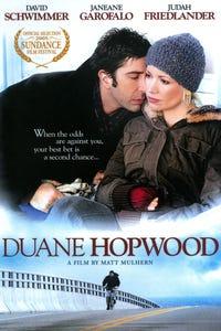 Duane Hopwood as Duane Hopwood