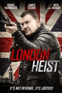London Heist as Ray Dixon