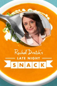 Rachel Dratch's Late Night Snack