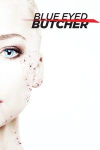 Blue-Eyed Butcher as Kelly Siegler
