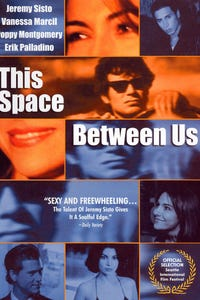 This Space Between Us as Steve Mayland