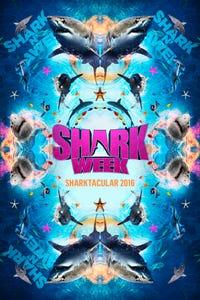 Shark Week Sharktacular 2016