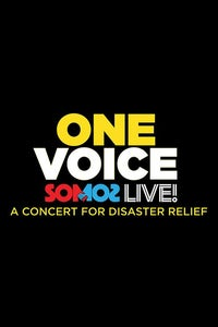 One Voice: Somos Live! A Concert for Disaster Relief