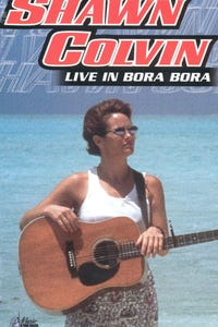 Music in High Places: Shawn Colvin - Live in Bora Bora as Vocals