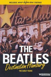 The Beatles: Destination Hamburg - The Early Years