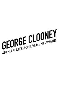Special AFI Life Achievement Award: A Tribute to George Clooney