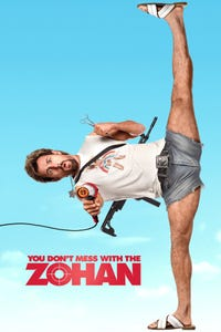 You Don't Mess With the Zohan as Zohan