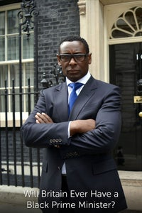Will Britain Ever Have a Black Prime Minister?