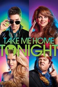 Take Me Home Tonight - Tutto in una notte