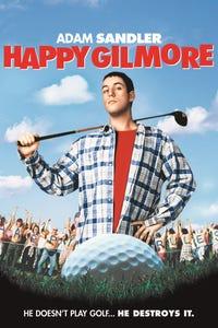 Happy Gilmore as Happy Gilmore/