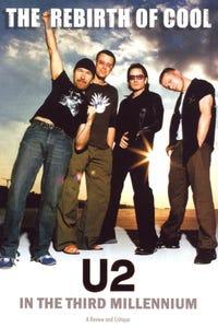 U2 - Rebirth Of Cool: U2 In The Third Millennium