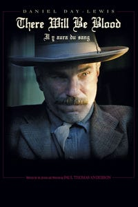 There Will Be Blood as Daniel Plainview