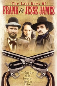 The Last Days of Frank and Jesse James as Frank James