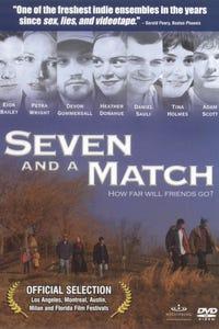 Seven and a Match as Doug