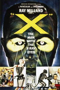 'X'---The Man With the X-Ray Eyes as Dr. James Xavier