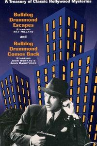 "Bulldog Drummond Escapes as Capt. Hugh ""Bulldog"" Drummond"