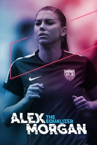 Alex Morgan: The Equalizer