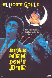Dead Men Don't Die as Director