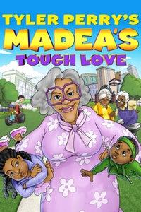 Tyler Perry's Madea's Tough Love as Aunt Bam
