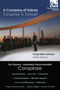 A Company of Voices: Conspirare in Concert