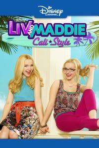 Liv and Maddie: Cali Style as Liv/Maddie