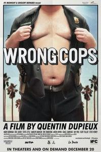 Wrong Cops as Julia