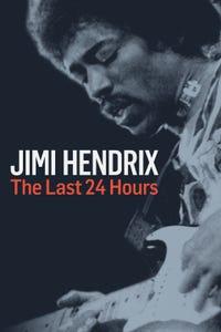 Jimi Hendrix: The Last 24 Hours