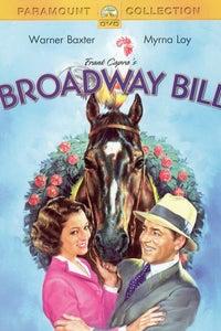 Broadway Bill as Henry Early