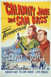Calamity Jane and Sam Bass as Doc Purdy