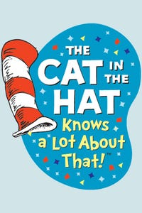 The Cat in the Hat Knows a Lot About That! as The Cat