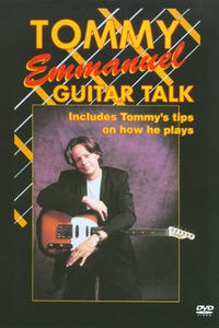 Tommy Emmanuel: Guitar Talk