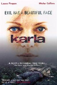 Karla as Paul Bernardo
