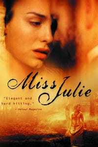 Miss Julie as Miss Julie