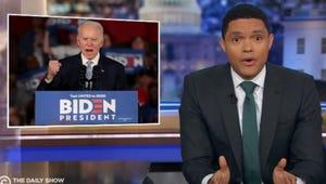 Trevor Noah Predicts Joe Biden's Next Speech After Surprising Super Tuesday Results